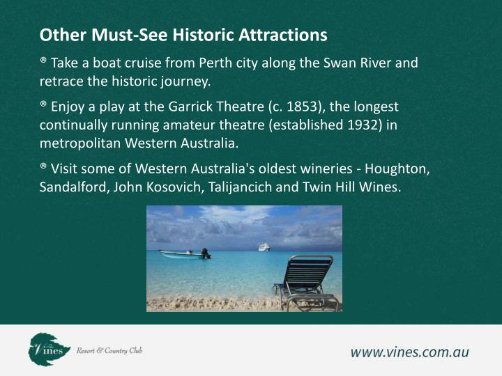 Other Must-See Historic Attractions