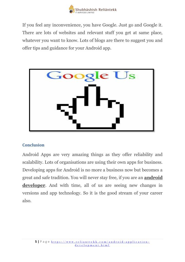 If you feel any inconvenience, you have Google. Just go and Google it.