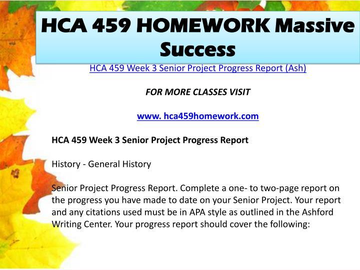 HCA 459 HOMEWORK Massive Success