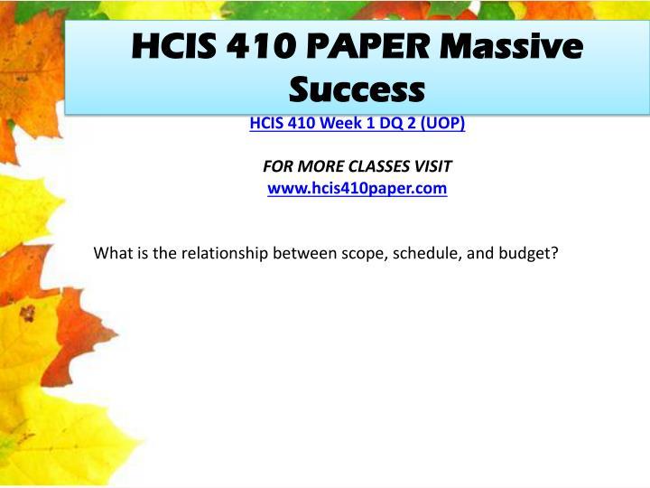 HCIS 410 PAPER Massive Success