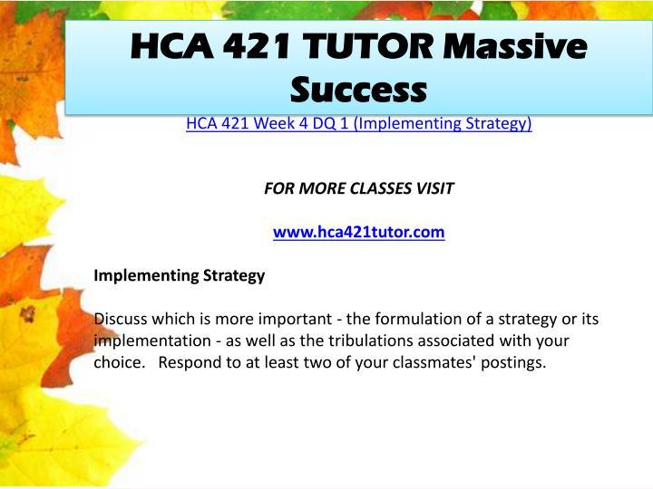 HCA 421 TUTOR Massive Success