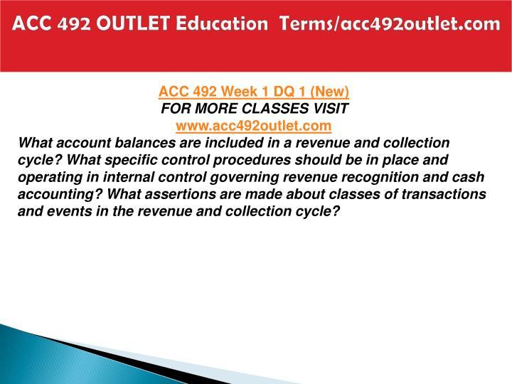 Acc 492 outlet education terms acc492outlet com1