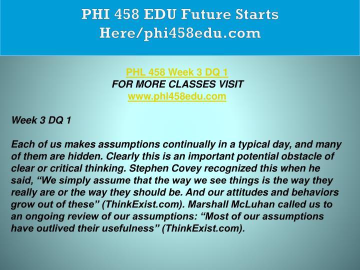PHI 458 EDU Future Starts Here/phi458edu.com