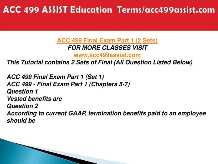 Acc 499 assist education terms acc499assist com1