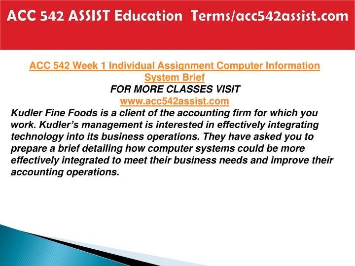 Acc 542 assist education terms acc542assist com2