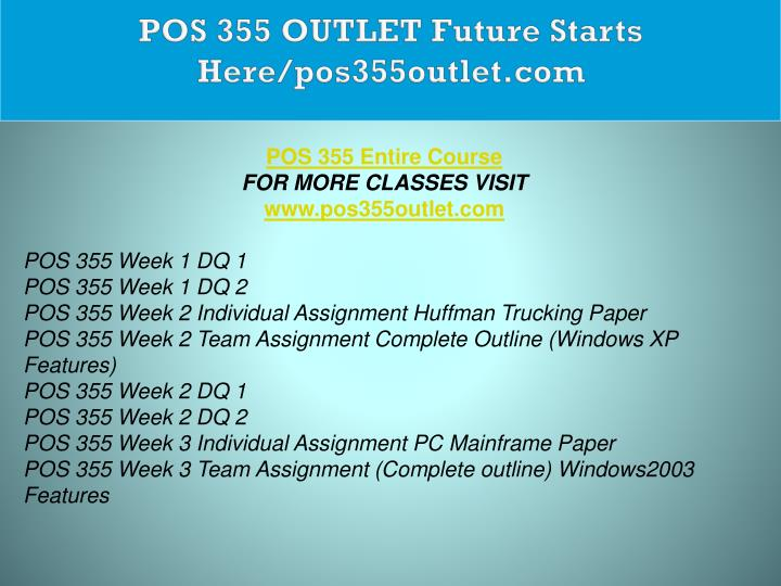POS 355 OUTLET Future Starts Here/pos355outlet.com