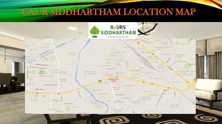GAUR SIDDHARTHAM LOCATION MAP
