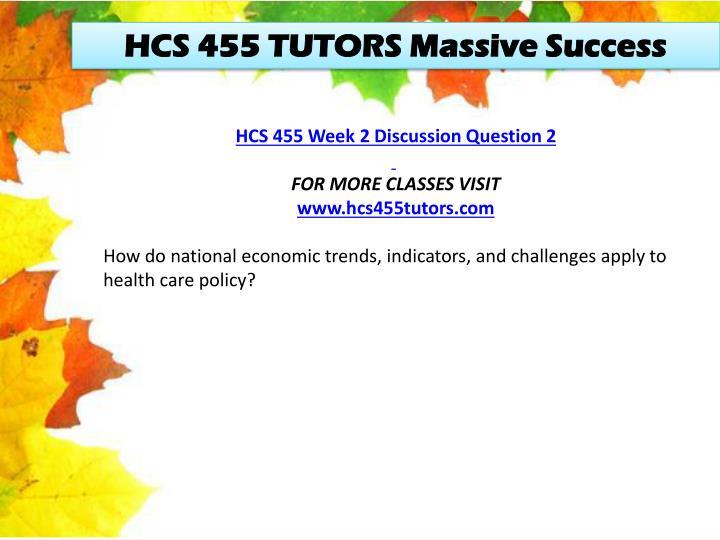 HCS 455 TUTORS Massive Success