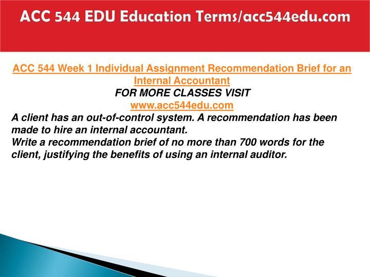 Acc 544 edu education terms acc544edu com2