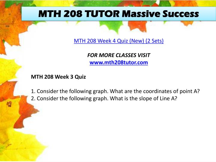MTH 208 TUTOR Massive Success