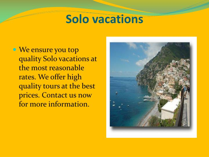 Solo vacations