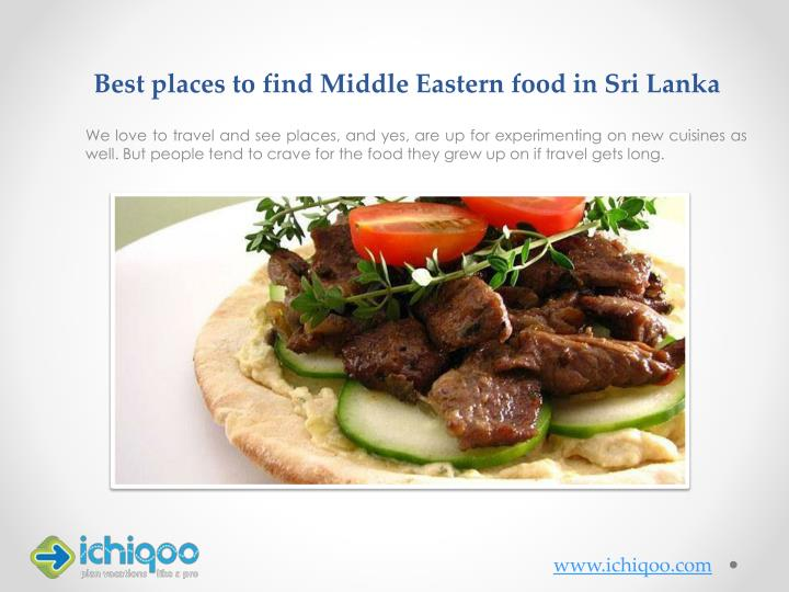 best places to find middle eastern food in sri lanka n.