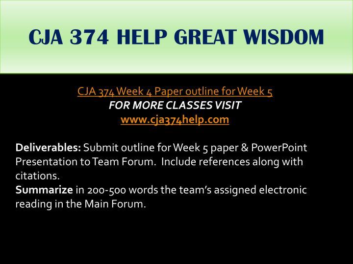 CJA 374 HELP GREAT WISDOM