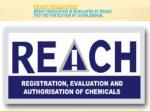 reach regulation reach regulation is regulated by reach for the protection of living biengs