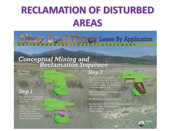 RECLAMATION OF DISTURBED AREAS