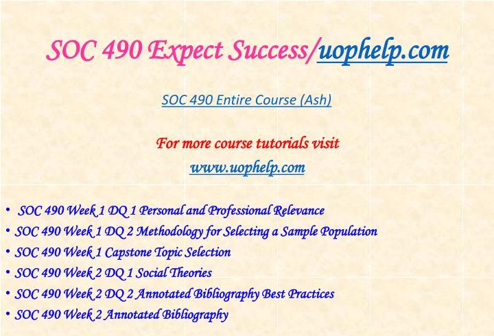 Soc 490 expect success uophelp com1