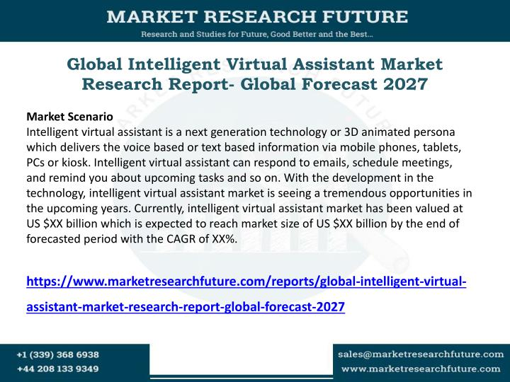 Global intelligent virtual assistant market research report global forecast 2027