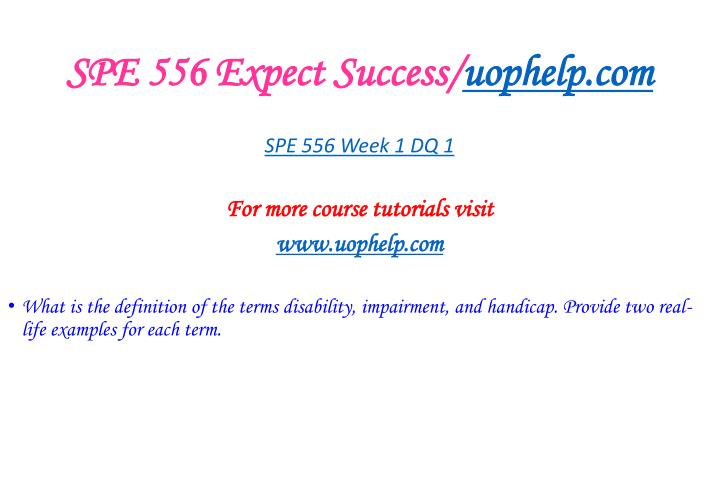 Spe 556 expect success uophelp com2