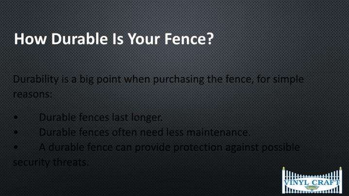How Durable Is Your Fence?