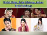 bridal make bride makeup indian bridal makeup