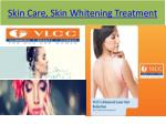 skin care skin whitening treatment