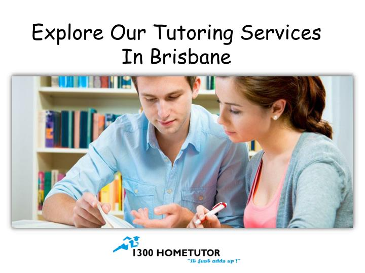 Explore our tutoring services in brisbane