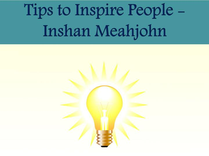 Tips to Inspire People -