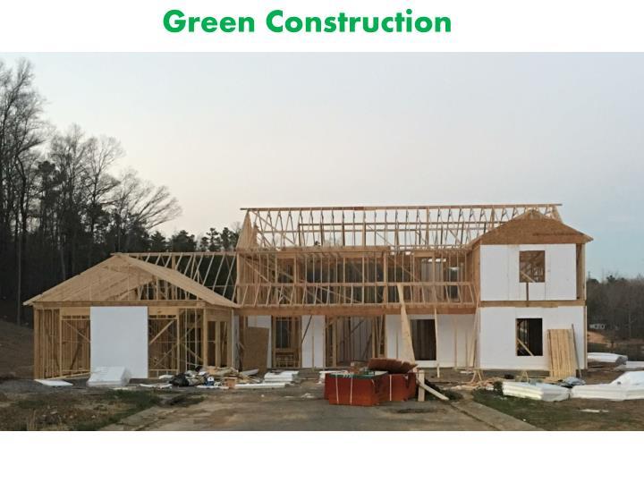 Green Construction