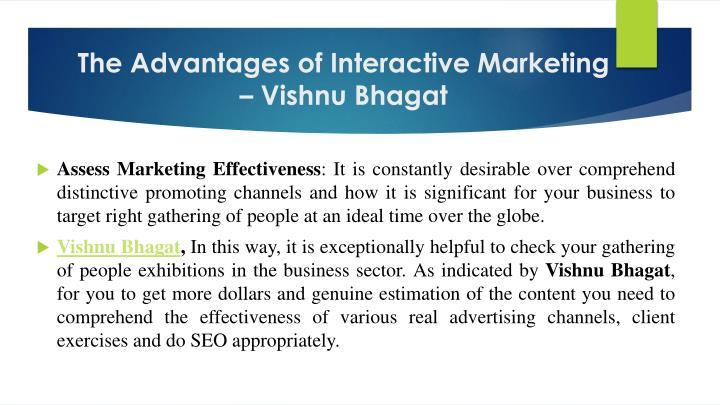 The advantages of interactive marketing vishnu bhagat