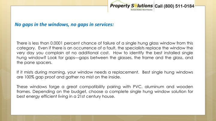 No gaps in the windows, no gaps in services: