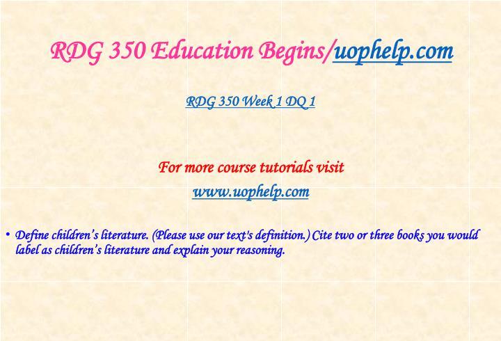 Rdg 350 education begins uophelp com2
