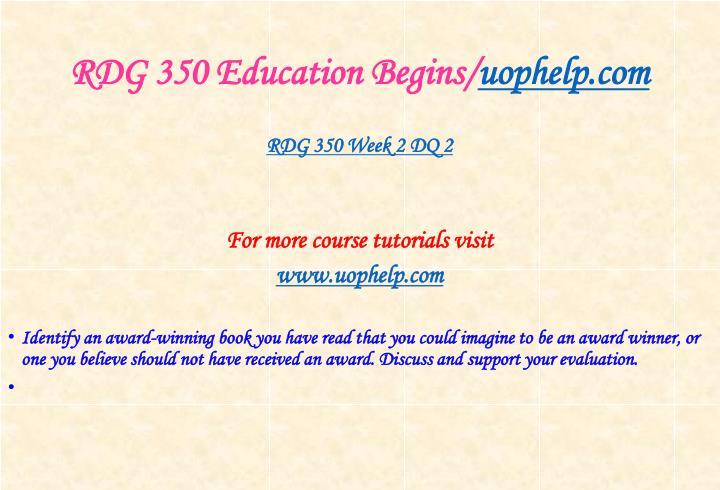 RDG 350 Education Begins/