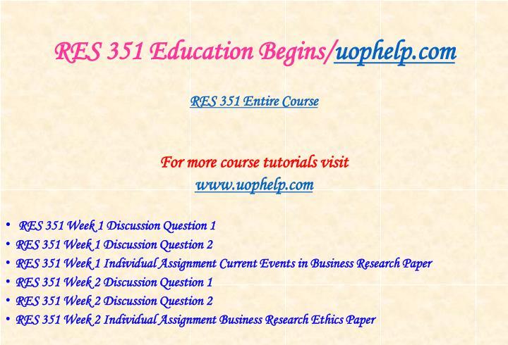 Res 351 education begins uophelp com1