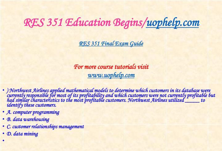 Res 351 education begins uophelp com2