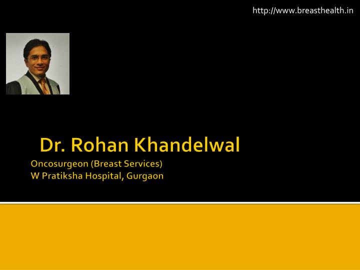 dr rohan khandelwal oncosurgeon breast services w pratiksha hospital gurgaon n.