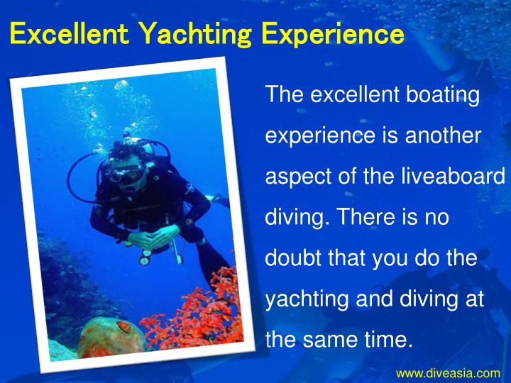 Excellent Yachting Experience