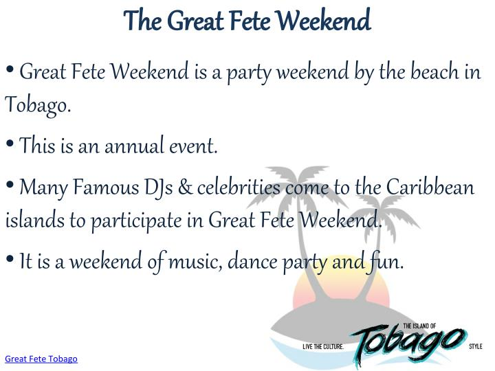 The Great Fete Weekend