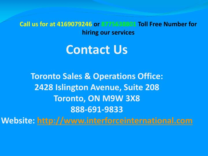 Call us for at 4169079246