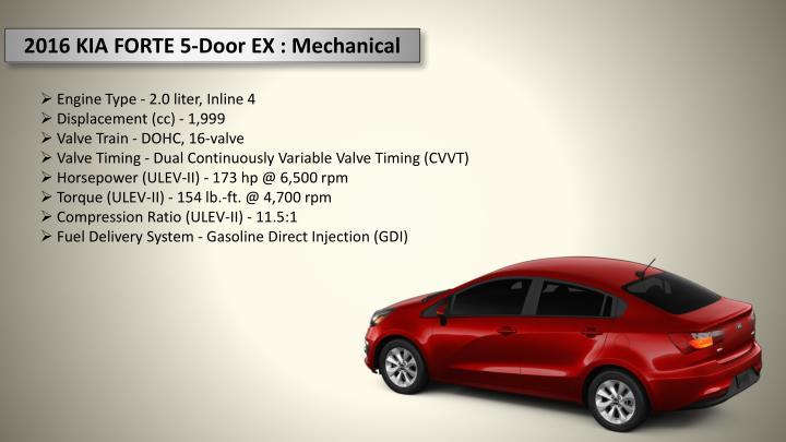 2016 KIA FORTE 5-Door EX : Mechanical