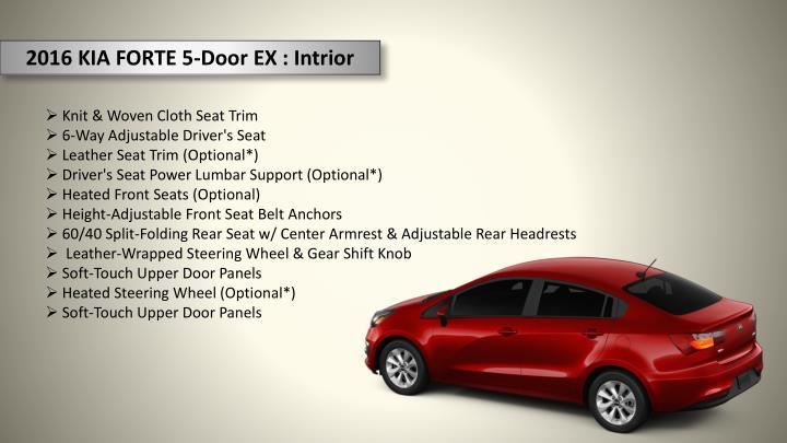2016 KIA FORTE 5-Door EX : Intrior