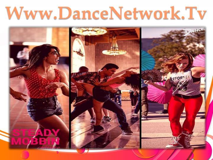 Www.DanceNetwork.Tv