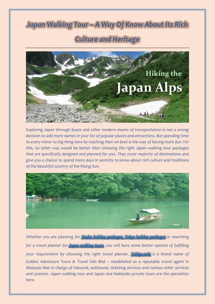 Japan Walking Tour – A Way Of Know About Its Rich