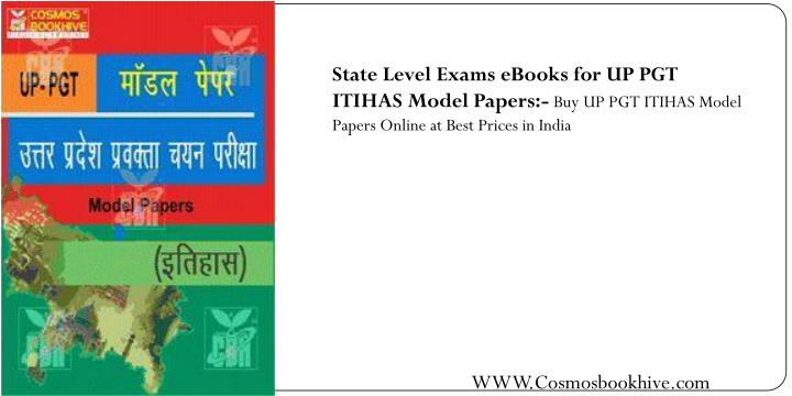 State Level Exams eBooks for UP PGT ITIHAS Model Papers:-