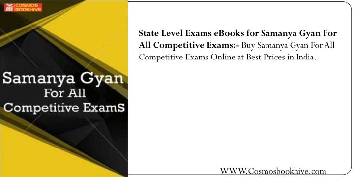 State Level Exams eBooks for Samanya Gyan For All Competitive Exams:-