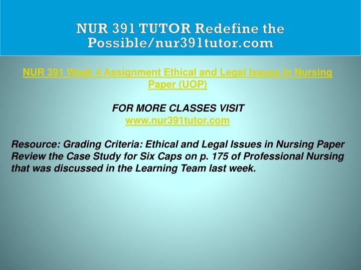 NUR 391 TUTOR Redefine the Possible/nur391tutor.com