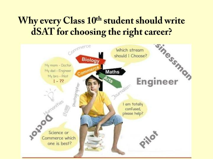 Why every class 10 th student should write dsat for choosing the right career
