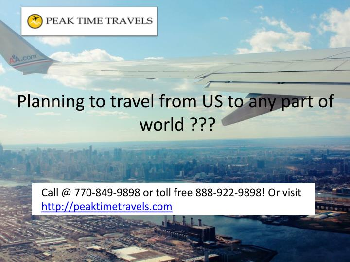 Planning to travel from US to any part of