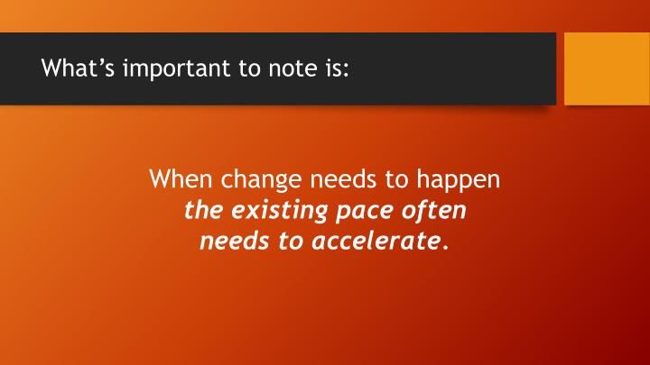 What's important to note is: