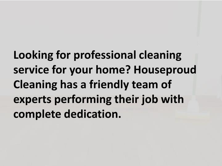 Looking for professional cleaning