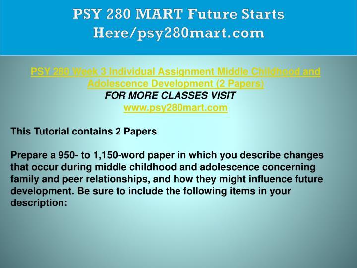 PSY 280 MART Future Starts Here/psy280mart.com